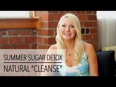 Video Easy Summer SUGAR DETOX - CLEANSE Your Body Naturally!