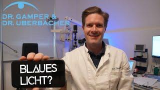 Wie gefährlich ist blaues Licht?
