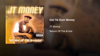 Get Ya Own Money