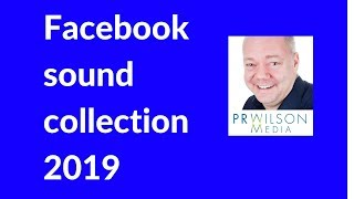 Facebook sound collection 2019