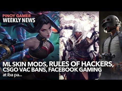 Lulubox Mobile Legends Skin Mods Ban + Rules of Hackers + 600k CSGO Bans + Facebook Gaming Bugs