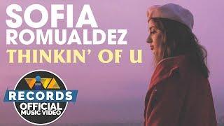 Thinkin' Of U — Sofia Romualdez [Official Music Video]