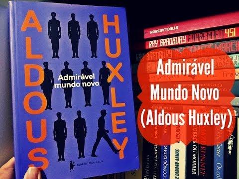 ADMIRÁVEL MUNDO NOVO, de Aldous Huxley