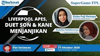 SUPER GAME FPL: Liverpool Apes, Duet Son & Kane Menjanjikan