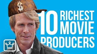 Top 10 Richest Movie Producers