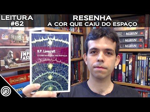 LEITURA #62 - A COR QUE CAIU DO ESPAÇO