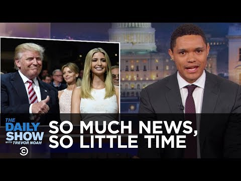 So Much News, So Little Time – Nepotism, Impeachment & the ...