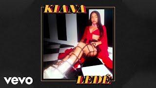 Kiana Ledé   EX (Remix  Audio) Ft. French Montana