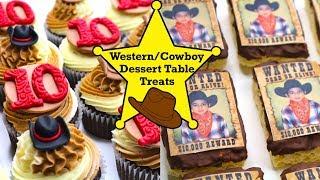 Western/Cowboy Theme Dessert Table Treat Ideas