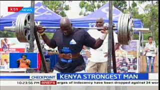 Meet Kenya's strongest man