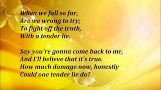 Restless Heart - Tender Lie Lyrics