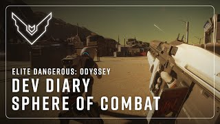 The Road to Odyssey Part 3 - The Sphere of Combat