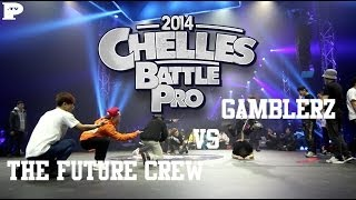 The Future Crew vs Gamblerz | Chelles Battle Pro 2014