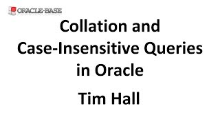 Collation and Case-Insensitive Queries in Oracle Database