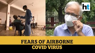 What does airborne Covid mean? CSIR DG explains as WHO prepares brief - Download this Video in MP3, M4A, WEBM, MP4, 3GP
