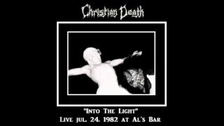 Christian Death - Into the Light (Unreleased / Live)