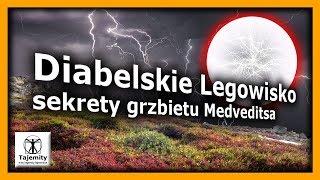 Diabelskie Legowisko – sekrety grzbietu górskiego Medveditsa