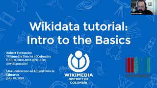 2020-July-30 Wikidata tutorial: introduction to the basics, Wikidata track (Fernandez)