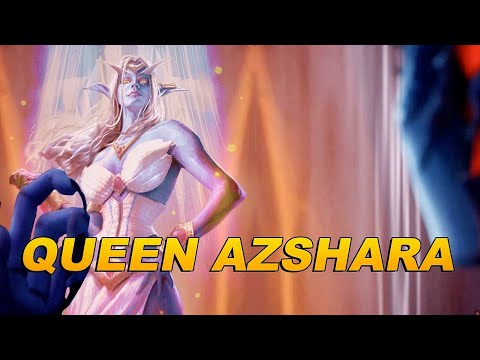The Story of Queen Azshara