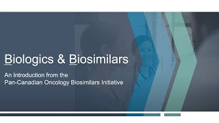 Biologics and Biosimilars: Information for Healthcare Providers