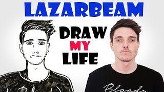 Draw My Life : LazarBeam