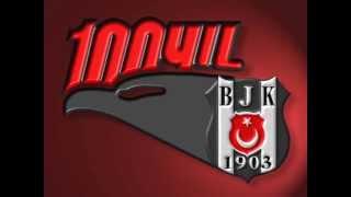 Beşiktaş 100. Yıl Marşı