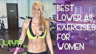 Best Lower Ab Exercises for Women | LiveLeanTV