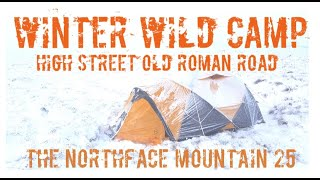 THE NORTH FACE MOUNTAIN 25 WINTER WILD CAMP, HIGH STREET ROMAN ROAD,
