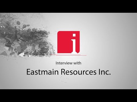 Claude Lemasson on the gold market and Eastmain's high grade gold projects