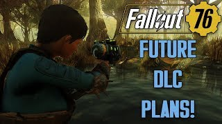 Fallout 76 Future DLC Teased! - New Quests/Events, Vault Openings, Faction PvP, & MUCH MORE!