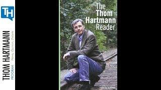 Thom Hartmann Book Club - The Thom Hartmann Reader