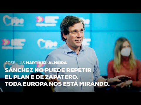 Sánchez no puede repetir el Plan E de Zapatero, toda Europa está mirando