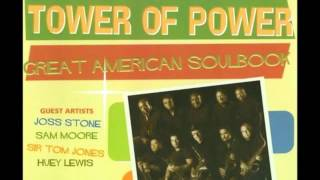 I Thank You (featuring Tom Jones) -  Tower Of Power