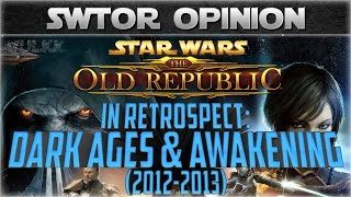SWTOR in Retrospect: Dark Ages and Awakening (2012-2013)