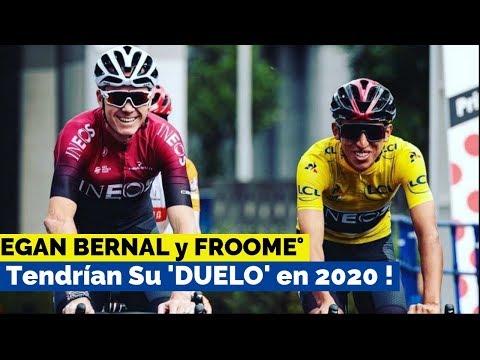 EGAN BERNAL y FROOME Tambien Serian Rivales en 2020