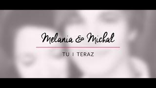 "Melania & Michał: ""Tu i teraz"" COVER"