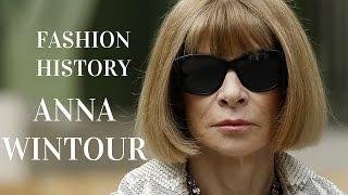 Fashion History: Anna Wintour