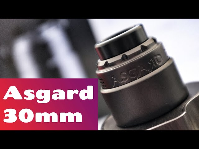 Asgard 30mm RDA | Vaperz Cloud | Review & Rebuild | Smooth!