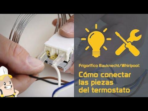 Cómo conectar las piezas del termostato de tu frigorífico Bauknecht/Whirlpool