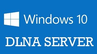 Turn your Windows 10 computer into a DLNA streaming server   Media streaming server with Homegroup