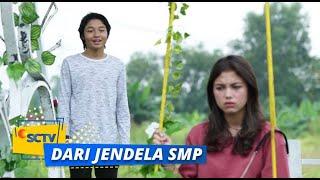 Sinopsis Dari Jendela SMP Episode 16 Januari, Roni dan Santi Akhirnya Beberkan Rahasia kepada Lili