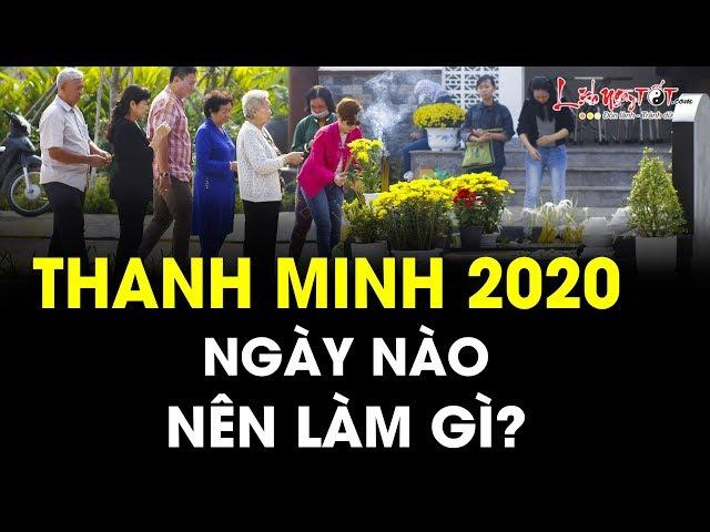 Thanh Minh 2020 Vào Ngày Nào? Lễ Cúng Thanh Minh 2020 Thế Nào Để Tổ Tiên Phù Hộ Bình An Hưởng Phúc