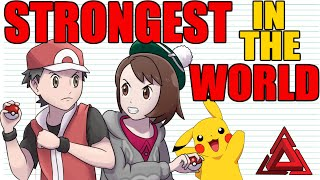 Who is THE STRONGEST Pokemon Trainer EVER?
