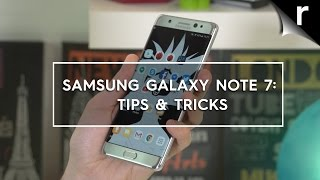 Samsung Galaxy Note 7 tips and tricks: Best hidden features