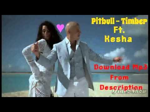 Timber - Pitbull Ft. Kesha [Download]