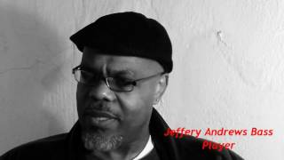 Interview With Musician Jeffrey Andrews