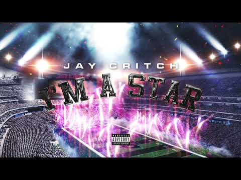 Jay Critch - I'm A Star [Audio]