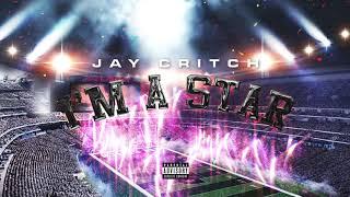 Jay Critch I'm A Star