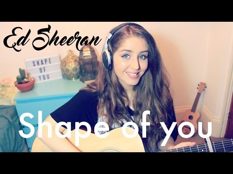 Shape of You Ed Sheeran Cover