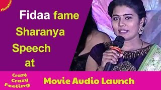 Fidaa fame Sharanya speech at Crazy Crazy Feeling